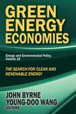 Green Energy Economies: The Search for Clean and Renewable Energy