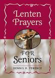 Lenten Prayers for Seniors