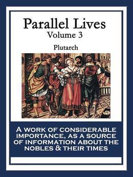 Parallel Lives: Volume 3