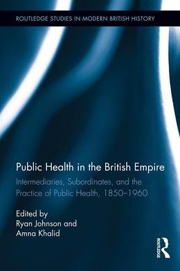 Public Health in the British Empire