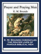 Prayer and Praying Men: With linked Table of Contents