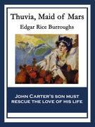 Thuvia, Maid of Mars: With linked Table of Contents