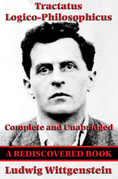 Tractatus Logico-Philosophicus (Rediscovered Books): Complete and Unabridged