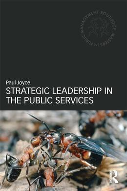 Strategic Leadership in the Public Services