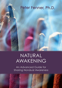 Natural Awakening: An Advanced Guide for Sharing Nondual Awareness