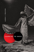 Learning to Kneel: Noh, Modernism, and Journeys in Teaching