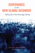 Governance in the New Global Disorder: Politics for a Post-Sovereign Society