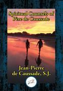 Spiritual Counsels of Father de Caussade