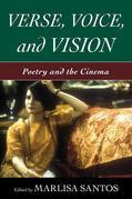 Verse, Voice, and Vision: Poetry and the Cinema