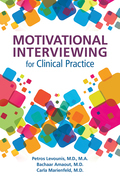 Motivational Interviewing for Clinical Practice: A Practical Guide for Clinicians