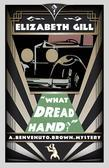 What Dread Hand?: A Benvenuto Brown Mystery