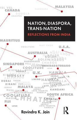 Nation, Diaspora, Trans-Nation: Reflections from India