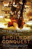 The Spoils of Conquest: A Nathan Peake Novel, Book 6