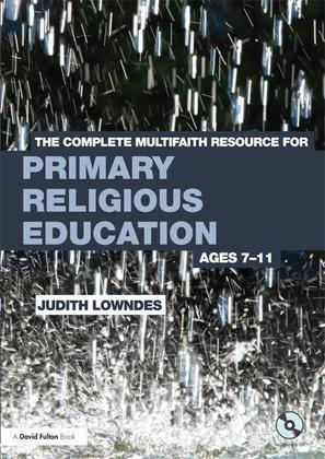 The Complete Multifaith Resource for Primary Re