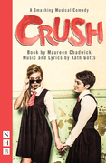 Crush: The Musical (NHB Modern Plays)