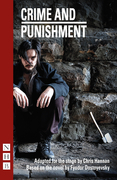 Crime and Punishment (NHB Modern Plays): Stage Version