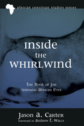 Inside the Whirlwind: The Book of Job through African Eyes