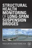 Structural Health Monitoring of Long Span Suspension Bridges