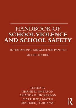 Handbook of School Violence and School Safety