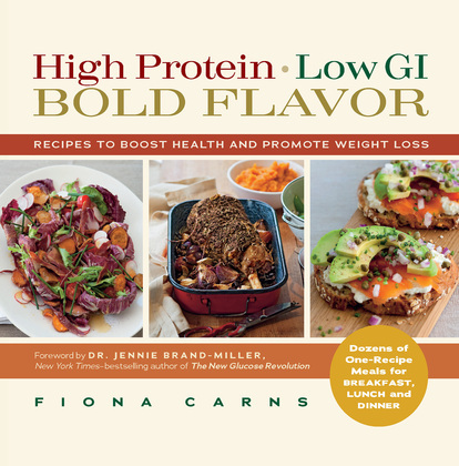 High Protein, Low GI, Bold Flavor: Recipes to Boost Health and Promote Weight Loss