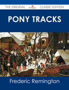 Pony Tracks - The Original Classic Edition