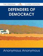 Defenders of Democracy - The Original Classic Edition