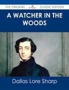 A Watcher in The Woods - The Original Classic Edition