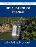 Little Jeanne of France - The Original Classic Edition