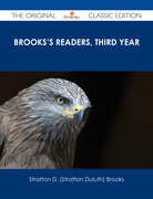 Brooks's Readers, Third Year - The Original Classic Edition