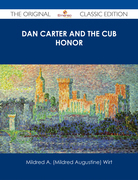 Dan Carter and the Cub Honor - The Original Classic Edition