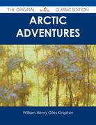 Arctic Adventures - The Original Classic Edition