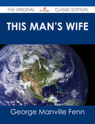 This Man's Wife - The Original Classic Edition