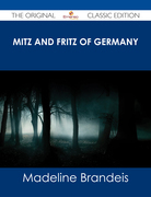 Mitz and Fritz of Germany - The Original Classic Edition