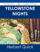 Yellowstone Nights - The Original Classic Edition