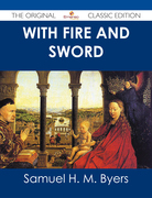 With Fire and Sword - The Original Classic Edition