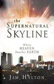 Supernatural Skyline: Where Heaven Touches Earth