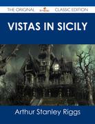 Vistas in Sicily - The Original Classic Edition