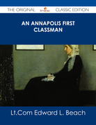 An Annapolis First Classman - The Original Classic Edition