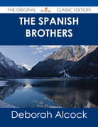 The Spanish Brothers - The Original Classic Edition