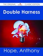 Double Harness - The Original Classic Edition