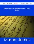 Bernardino Luini Masterpieces in Colour Series - The Original Classic Edition