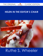Helen in the Editor's Chair - The Original Classic Edition