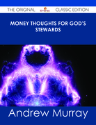 Money Thoughts for God's Stewards - The Original Classic Edition