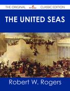 The United Seas - The Original Classic Edition
