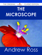 The Microscope - The Original Classic Edition