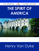 The Spirit of America - The Original Classic Edition