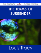 The Terms of Surrender - The Original Classic Edition