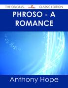 Phroso - A romance - The Original Classic Edition