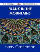 Frank in the Mountains - The Original Classic Edition