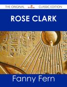 Rose Clark - The Original Classic Edition